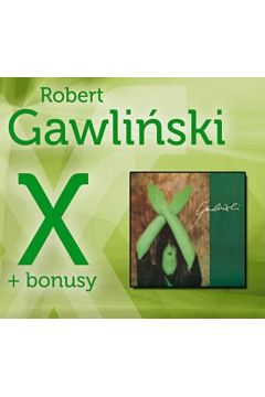 Robert Gawliński - X + Bonusy - CD