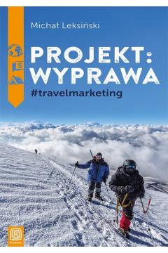 Projekt wyprawa #travelmarketing