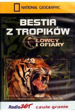 Bestia z tropików. Łowcy i ofiary