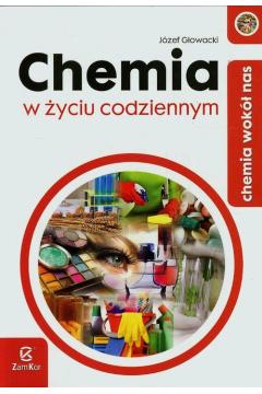 Chemia LO Chemia w życiu codziennym ZamKor