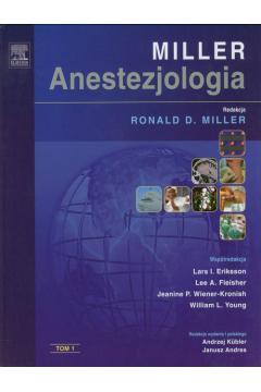 Anestezjologia Millera. Tom 1