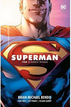 Superman. Saga jedności. Tom 1. Ziemia widmo