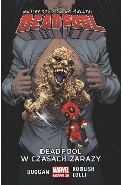 Deadpool. Tom 6. Deadpool w czasach zarazy