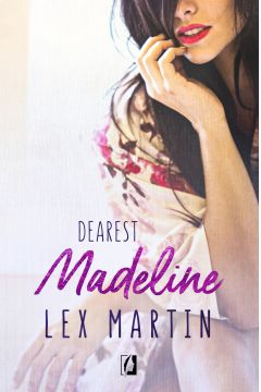 Madeline. Dearest. Tom 3