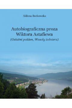 Autobiograficzna proza Wikotra Astafiewa (