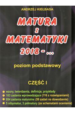 Matura z matematyki 2018 - ... Poziom podstawowy. Część 1