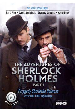 The Adventures of Sherlock Holmes. Part 1. Przygody Sherlocka Holmesa w wersji do nauki angielskiego