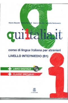 Qui Italia.it livello intermedio B1 Podręcznik + 2 CD