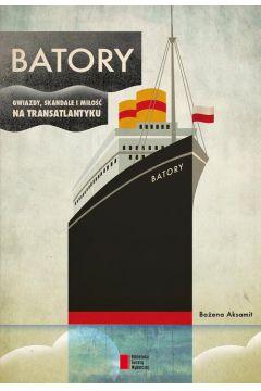 BATORY. Gwiazdy, skandale i miłość na transatlantyku