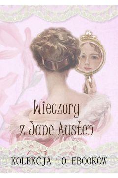 Wieczory z Jane Austen. Kolekcja 10 ebooków
