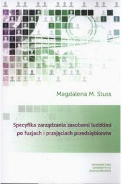 Specyfika zarządzania zasobami ludzkimi po fuzjach i przejęciach przedsiębiorstw