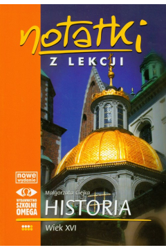 Notatki z lekcji Historia III Wiek XVI