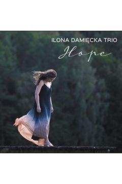Ilona Damięcka - Hope