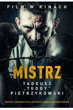 """Mistrz. Tadeusz """"Teddy"""" Pietrzykowski"""