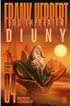 Bóg imperator Diuny. Kroniki Diuny. Tom 4