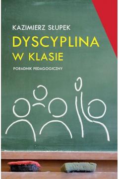 Dyscyplina w klasie. Poradnik pedagogiczny