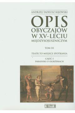 Opis obyczajów w XV-leciu miedzysojuszniczym t.3