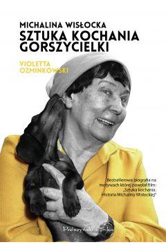 Michalina Wisłocka. Sztuka kochania gorszycielki