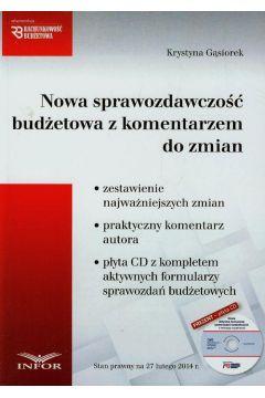 Nowa sprawozdawczość budżetowa z komentarzem do zmian + CD