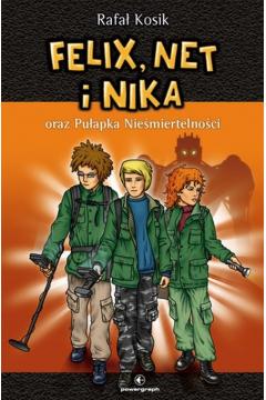 Felix, Net i Nika oraz Pułapka Nieśmiertelności. Tom 4