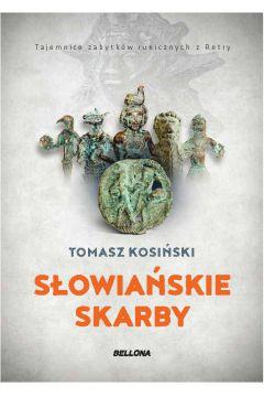Słowiańskie skarby .Tajemnice zabytków runicznych