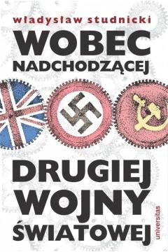 studnicki wobec nadchodzącej drugiej wojny światowej pdf chomikuj
