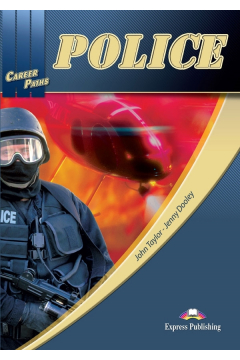 Career Paths: Police SB EXPRESS PUBLISHING