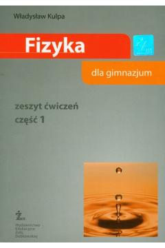 Fizyka GIM Fizyka dla gimnazjum ćwiczenia cz.1