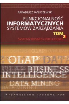 Funkcjonalność informatycznych systemów zarządzania. Tom 2