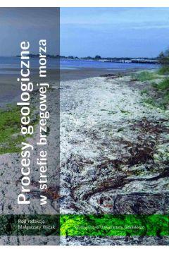 Procesy geologiczne w strefie brzegowej morza