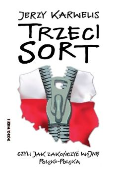 Trzeci sort - Jerzy Karwelis