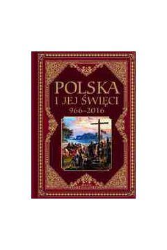 Polska i jej święci 966–2016