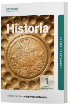 Historia 1. Podręcznik. Część 1. Starożytność. Zakres podstawowy. Szkoły ponadpodstawowe