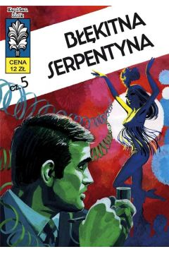 Kapitan Żbik T.14 Błękitna serpentyna