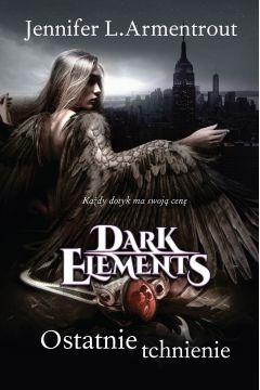 Dark Elements. Tom 3. Ostatnie tchnienie