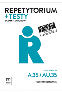 Repetytorium i testy egz. Tech. ekon. Kwal. A.35