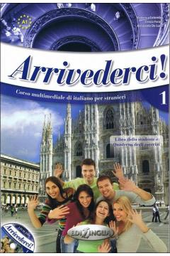 Arrivederci! 1 podręcznik + ćwiczenia + CD audio
