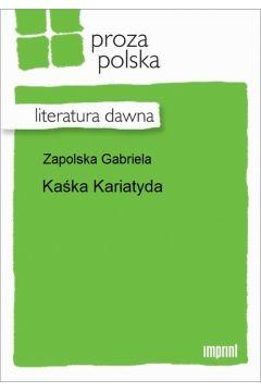 Kaśka Kariatyda