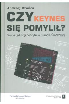 Czy Keynes się pomylił? Skutki redukcji deficytu w Europie Środkowej
