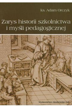 Zarys historii szkolnictwa i myśli pedagogicznej