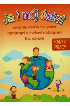 Ja i mój świat. Lekcje dla uczniów z autyzmem KP