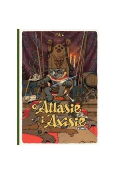 Saga o Atlasie i Axisie Tom 3