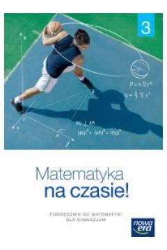 Matematyka na czasie 3 Podręcznik