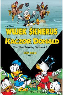 Wujek Sknerus i Kaczor Donald. Tom 2. Powrót na Równinę Okropności