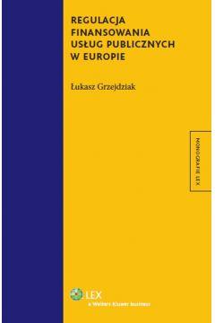 Regulacja finansowania usług publicznych w Europie