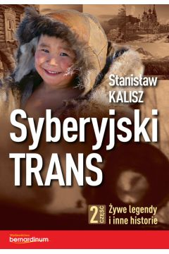 Żywe legendy i inne historie syberyjski trans Tom 2