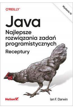 Java. Najlepsze rozwiązania zadań programistycznych. Receptury