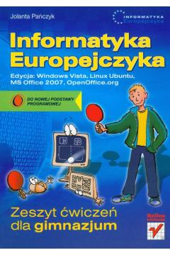 Informatyka Europejczyka. Zeszyt ćwiczeń dla gimnazjum. Edycja: Windows Vista, Linux Ubuntu, MS Office 2007, OpenOffice.org