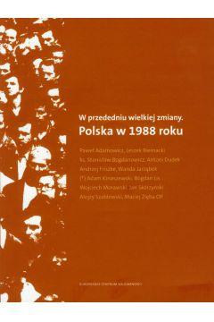 W przededniu wielkiej zmiany. Polska w 1988 roku + CD