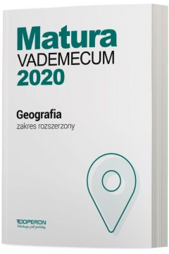 Matura 2020 Geografia. Vademecum. Zakres rozszerzony